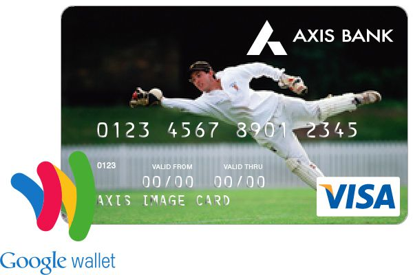 Axis Bank VISA Debit Card Google Wallet